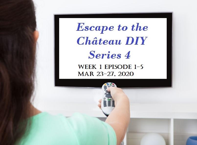 Escape to the Château DIY Series 4, Week 1 Episode Recap